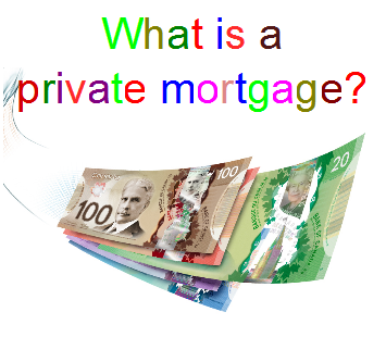 Private Mortgage